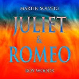 Martin Solveig Roy Woods - Juliet & Romeo - Co composed by Julien Jabre