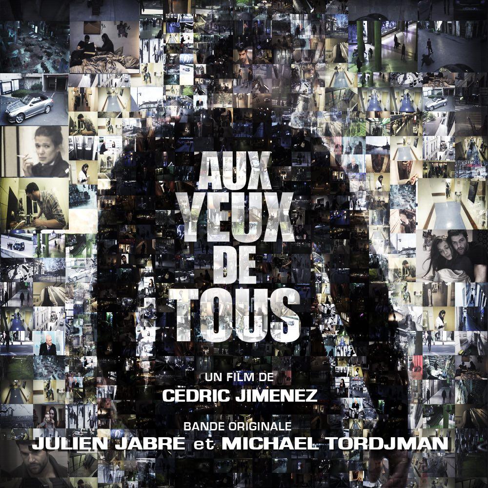 Aux Yeux de Tous - Bande Originale - Julien Jabre Michael Tordjman (Cedric Jimenez)